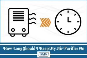 How Long Should I Keep My Air Purifier On