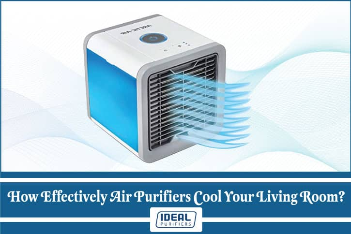 How Effectively Air Purifiers Cool Your Living Room?