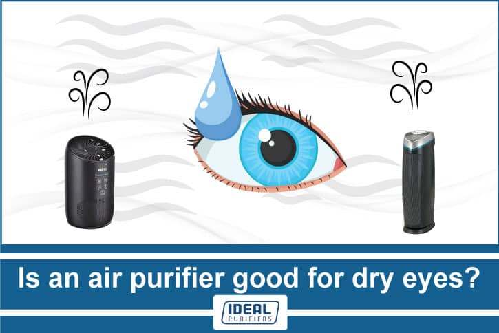 Is an air purifier good for dry eyes?