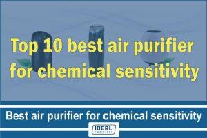 best air purifier for chemical sensitivity